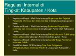 regulasi internal di tingkat kabupaten kota