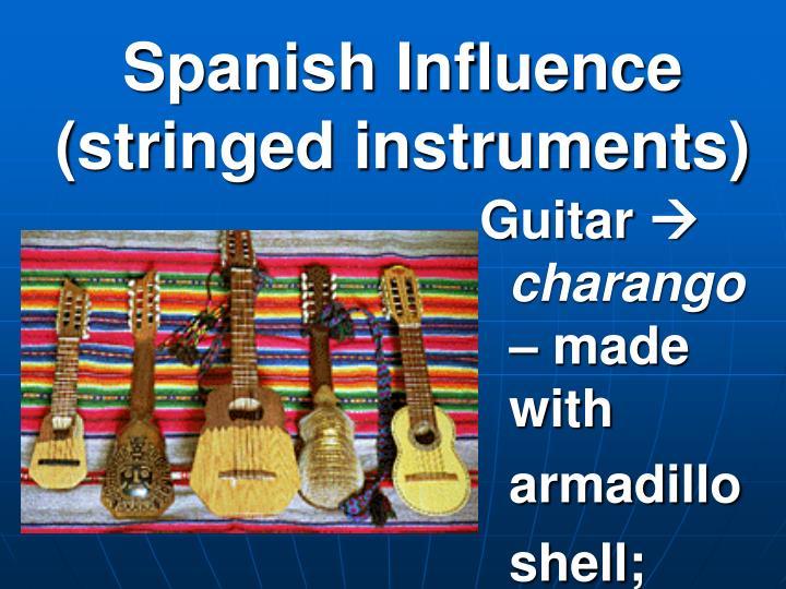 Spanish Influence (stringed instruments)