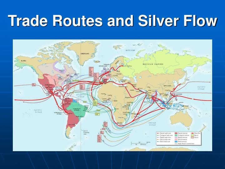 Trade Routes and Silver Flow