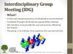 interdisciplinary group meeting idg1