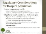 regulatory considerations for hospice admission