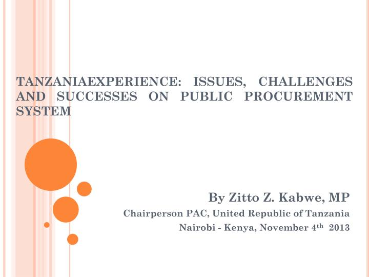 tanzaniaexperience issues challenges and successes on public procurement system n.