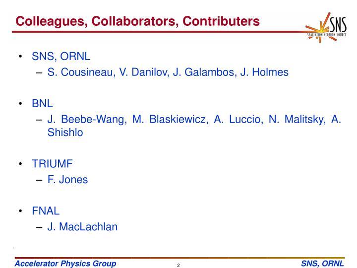 Colleagues collaborators contributers