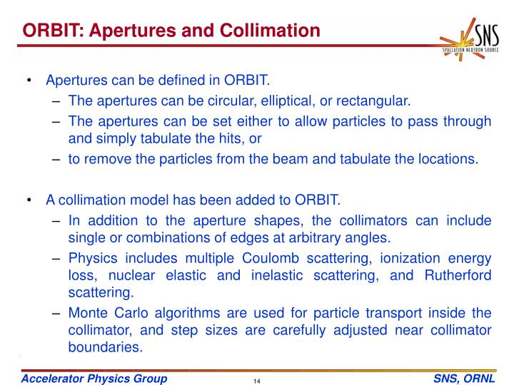 ORBIT: Apertures and Collimation