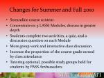 changes for summer and fall 2010