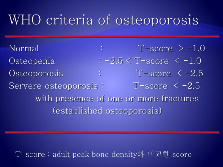 WHO criteria of osteoporosis