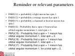 reminder or relevant parameters