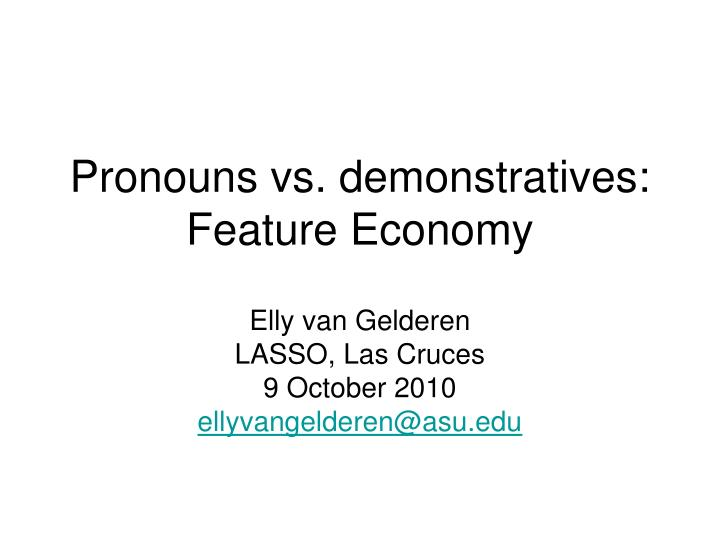 pronouns vs demonstratives feature economy n.