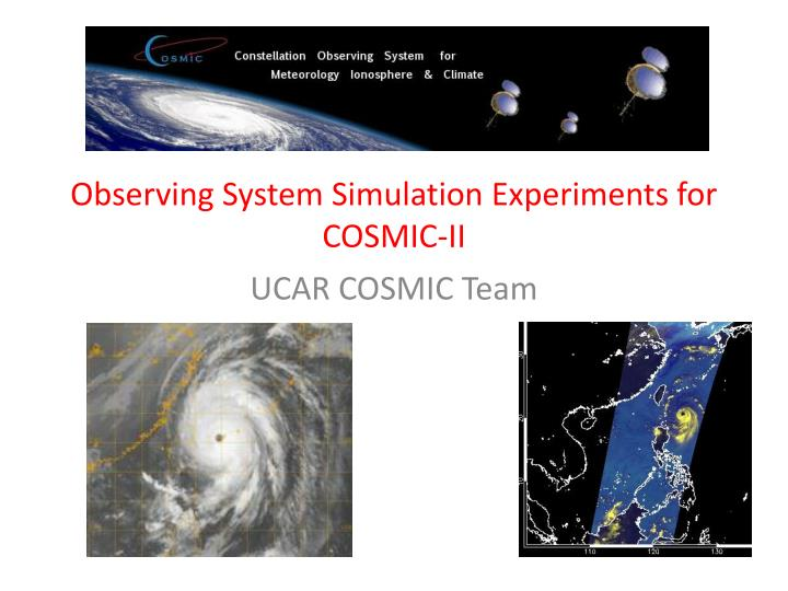 observing system simulation experiments for cosmic ii n.