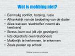 wat is mobbing niet