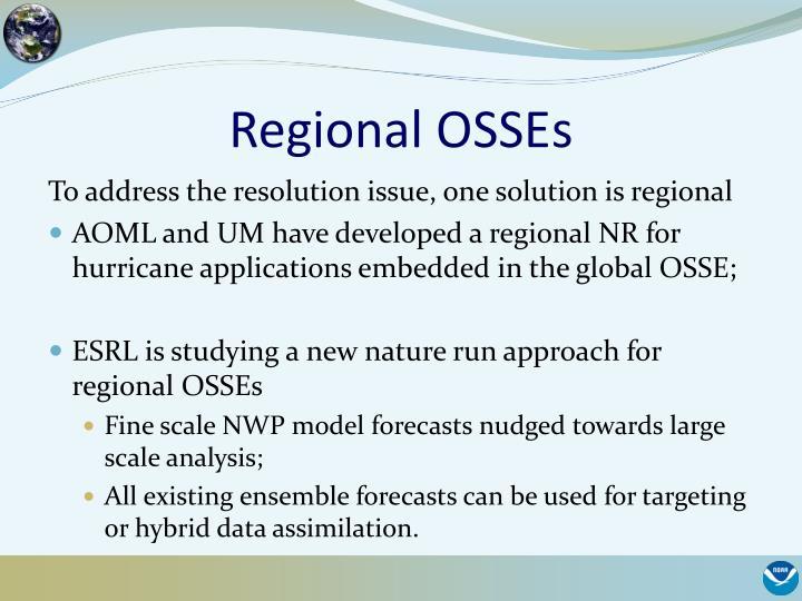 Regional OSSEs