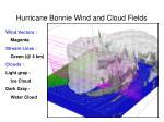 hurricane bonnie wind and cloud fields1