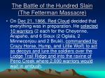 the battle of the hundred slain the fetterman massacre