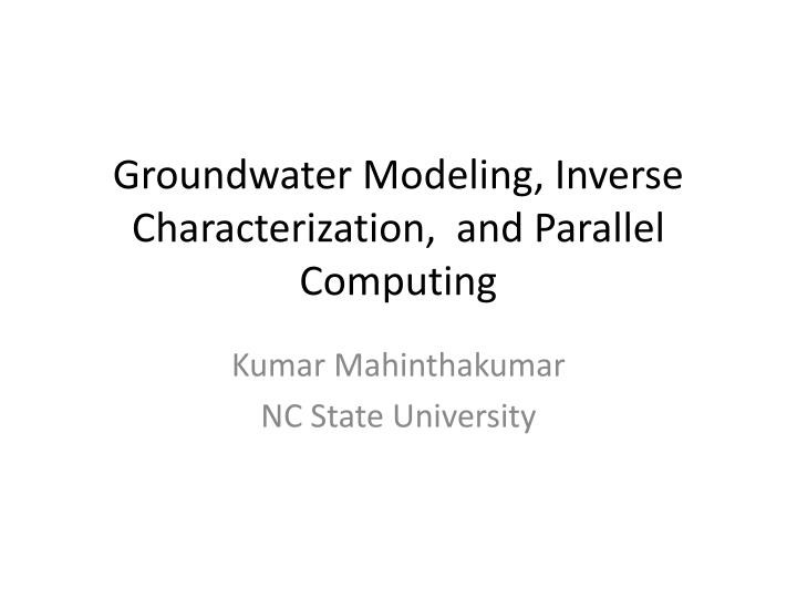 groundwater modeling inverse characterization and parallel computing n.