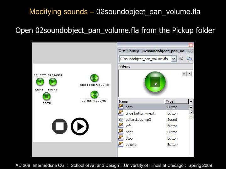 Open 02soundobject_pan_volume.fla from the Pickup folder