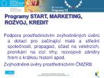 programy start marketing rozvoj kredit