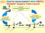 traffic management with its rhodes adaptive traffic control
