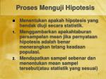 proses menguji hipotesis