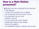 how is a main motion presented