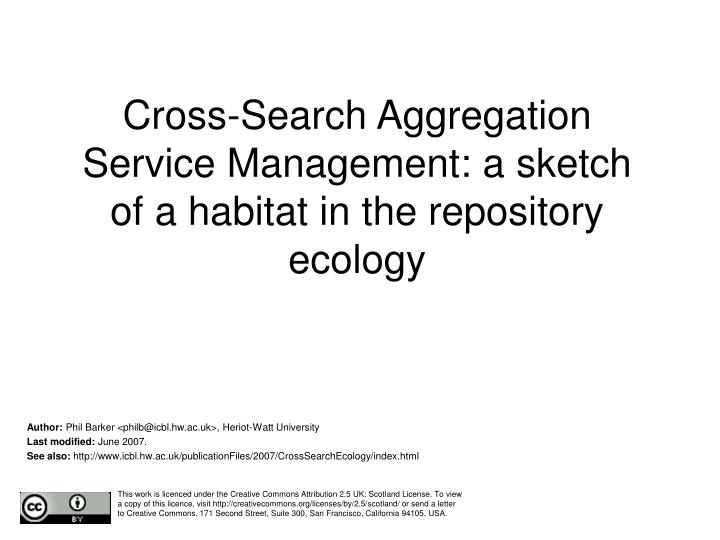 cross search aggregation service management a sketch of a habitat in the repository ecology n.
