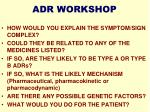 adr workshop