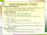 mesurement items