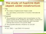 the study of fugitive dust impact under construction