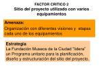 factor critico 2 sitio del proyecto utilizado con varios equipamientos