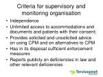 criteria for supervisory and monitoring organisation