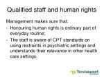 qualified staff and human rights