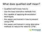 what does qualified staff mean