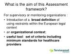 what is the aim of this assessment framework