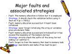 major faults and associated strategies