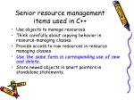 senior resource management items used in c2