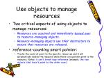 use objects to manage resources2