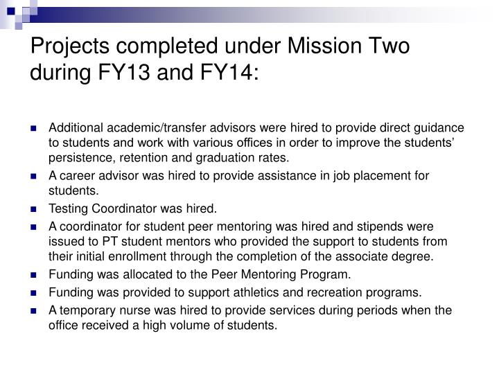 Projects completed under Mission Two during FY13 and FY14: