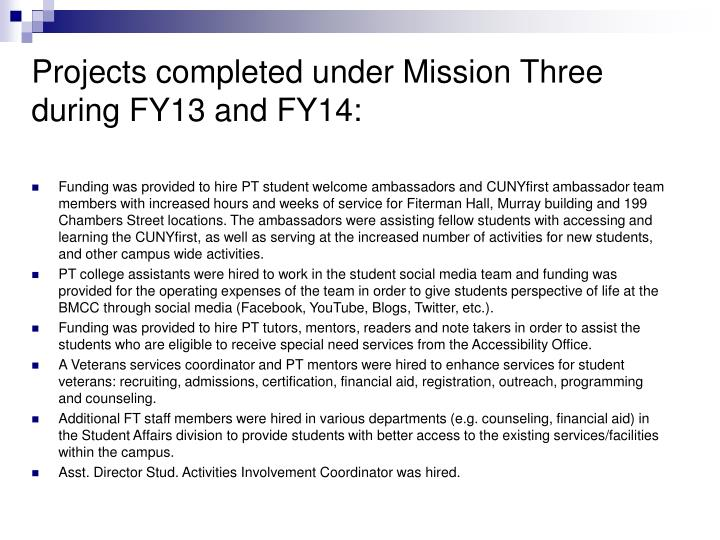 Projects completed under Mission Three during FY13 and FY14:
