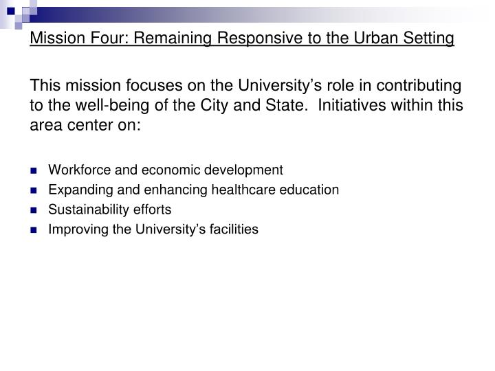 Mission Four: Remaining Responsive to the Urban Setting