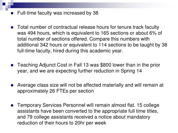 Full-time faculty was increased by 38
