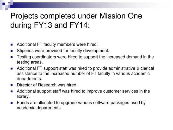 Projects completed under Mission One during FY13 and FY14: