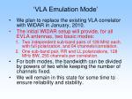 vla emulation mode