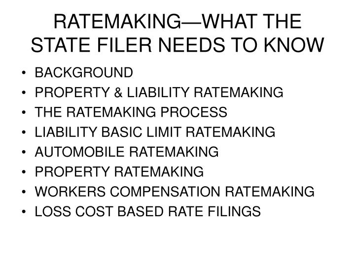 Ratemaking what the state filer needs to know