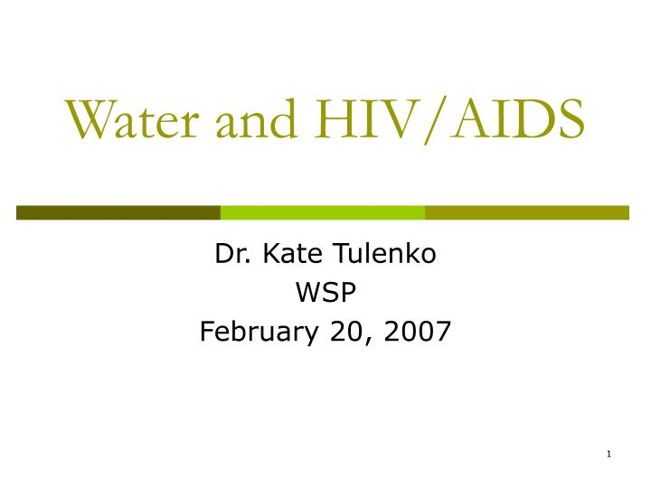water and hiv aids n.