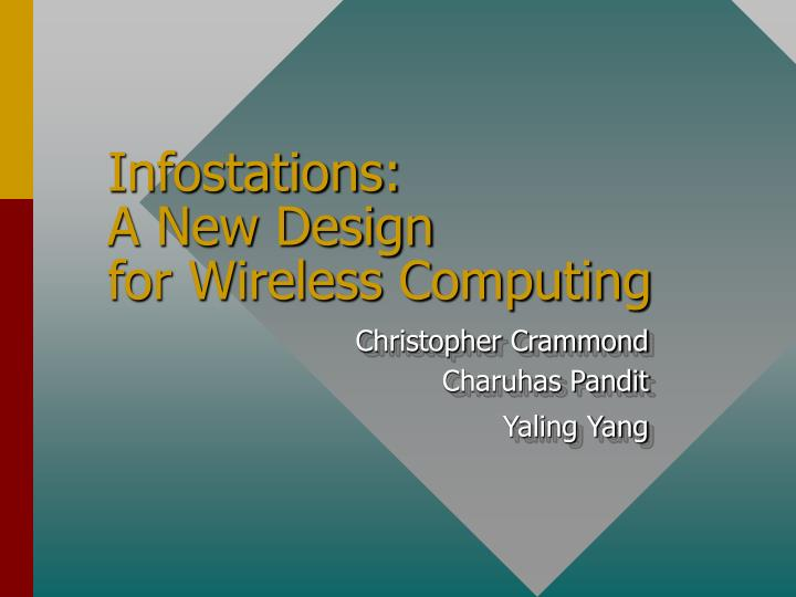 infostations a new design for wireless computing n.