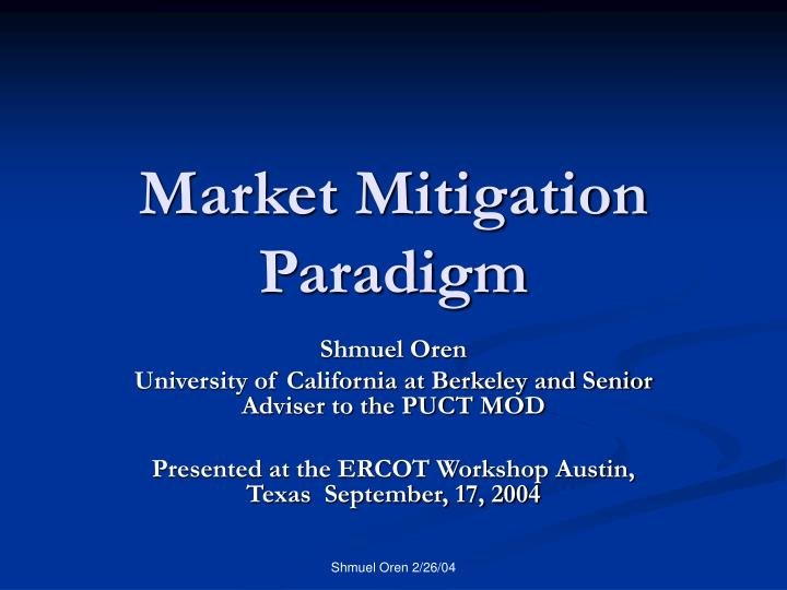 market mitigation paradigm n.