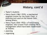 history cont d