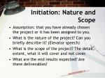 initiation nature and scope