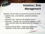 intiation risk management