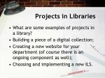 projects in libraries