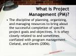 what is project management pm